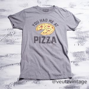 You Had Me At Pizza T-Shirt Men's Small
